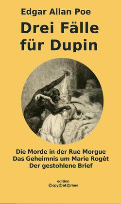 Drei Fälle für Dupin von Mürenberg,  Alfred, Poe,  Edgar Allan, Warner,  Ansgar