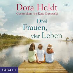 Drei Frauen, vier Leben von Danowski,  Katja, Heldt,  Dora