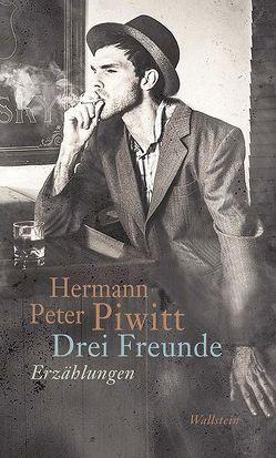 Drei Freunde von Piwitt,  Hermann Peter
