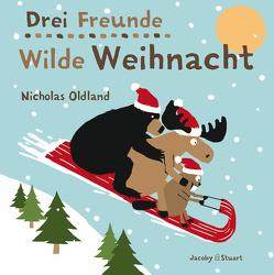 Drei Freunde – Wilde Weihnacht von Oldland,  Nicholas