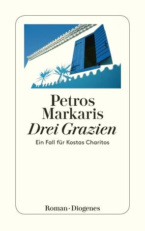 Drei Grazien von Markaris,  Petros, Prinzinger,  Michaela