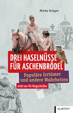 Drei Haselnüsse für Aschenbrödel von Krüger,  Mirko