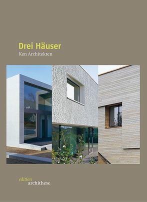 Drei Häuser – Ken Architekten