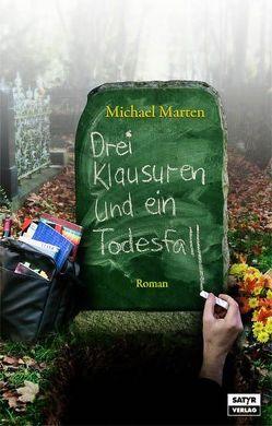 Drei Klausuren und ein Todesfall von Marten,  Michael