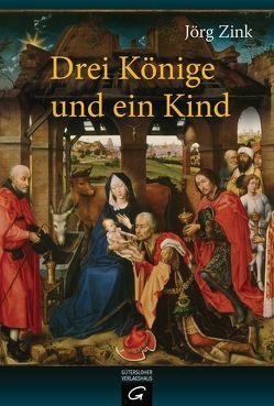 Drei Könige und ein Kind von Zink,  Jörg