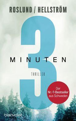 Drei Minuten von Hellström,  Börge, Roslund ,  Anders, Schöps,  Kerstin