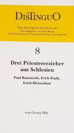 Drei Priestererzieher aus Schlesien von May,  Georg