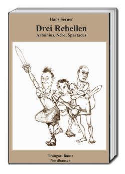 Drei Rebellen von Serner,  Hans
