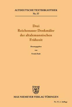 Drei Reichenauer Denkmäler der altalemannischen Frühzeit von Daab,  Ursula
