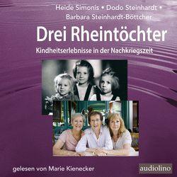 Drei Rheintöchter von Kienecker,  Marie, Simonis,  Heide, Steinhardt,  Dodo, Steinhardt-Böttcher,  Barbara