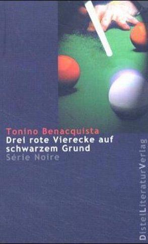 Drei rote Vierecke auf schwarzem Grund von Benacquista,  Tonino, Linster,  Stefan