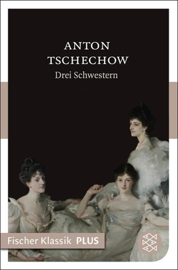 Drei Schwestern von Clemen,  Andrea, Tschechow,  Anton