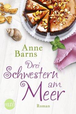 Drei Schwestern am Meer von Barns,  Anne