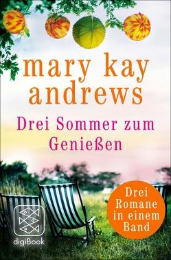 Drei Sommer zum Genießen von Andrews,  Mary Kay