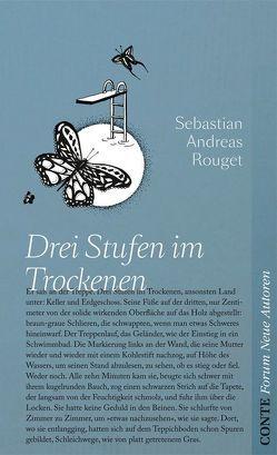 Drei Stufen im Trockenen von Rouget,  Sebastian Andreas