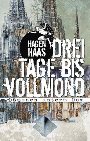 Drei Tage bis Vollmond von Haas,  Hagen