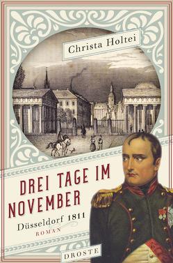 Drei Tage im November von Holtei,  Christa