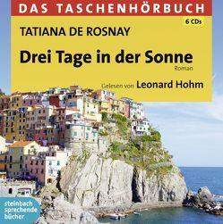 Drei Tage in der Sonne von de Rosnay,  Tatiana, Hohm,  Leonard