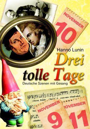 Drei tolle Tage von Kauffmann,  Bernd, Lunin,  Hanno