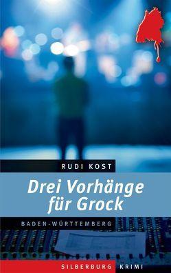 Drei Vorhänge für Grock von Kost,  Rudi