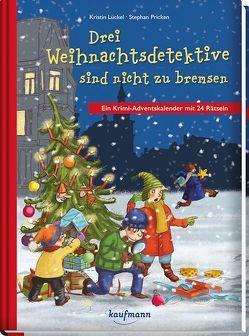 Drei Weihnachtsdetektive sind nicht zu bremsen von Lückel,  Kristin, Pricken,  Stephan