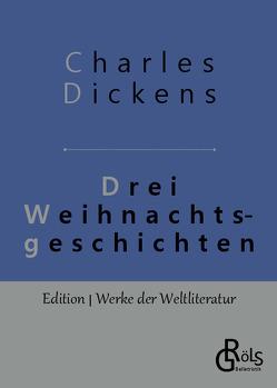 Drei Weihnachtsgeschichten von Dickens,  Charles