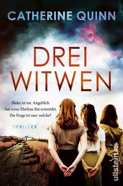 Drei Witwen von Quinn,  Catherine, Rahn,  Marie