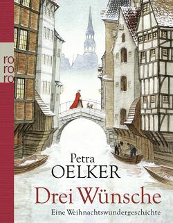 Drei Wünsche von Oelker,  Petra, Offermann,  Andrea