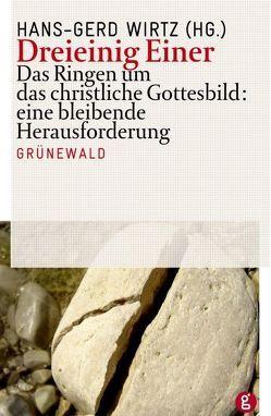 Dreieinig Einer von Wirtz,  Hans G