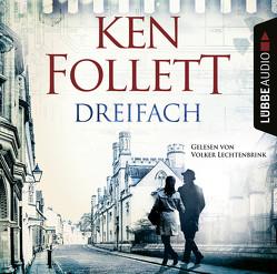 Dreifach von Follett,  Ken, Lechtenbrink,  Volker