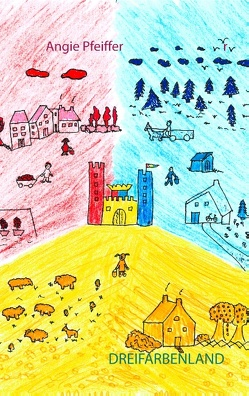 Dreifarbenland von Pfeiffer,  Angie