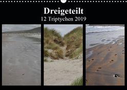 Dreigeteilt – 12 Triptychen 2019 (Wandkalender 2019 DIN A3 quer) von Franz,  Ingrid