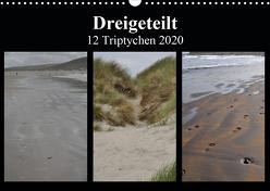 Dreigeteilt – 12 Triptychen 2020 (Wandkalender 2020 DIN A3 quer) von Franz,  Ingrid