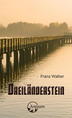 Dreiländerstein von Walter,  Franz