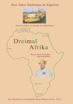 Dreimal Afrika von Zydek,  Hans-Jürgen