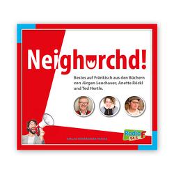Neighorchd! von Hertle,  Ted, Leuchauer,  Jürgen, Röckl,  Anette