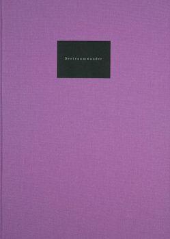 Dreiraumwunder von Institut für Buchkunst Leipzig an der Hochschule für Grafik und Buchkunst Leipzig, Paulsen,  Philipp