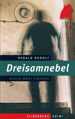 Dreisamnebel von Rudolf,  Harald