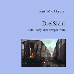 DreiSicht von Mellies,  Jens