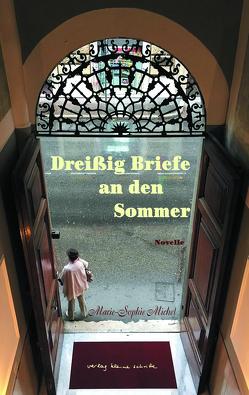 Dreißig Briefe an den Sommer von Michel,  Marie-Sophie