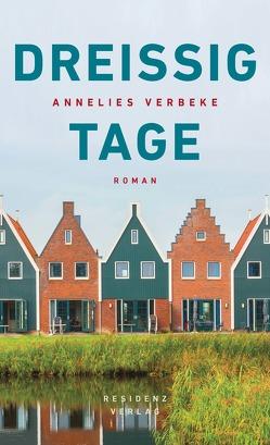 Dreissig Tage von Gressmann,  Andreas, Verbeke,  Annelies