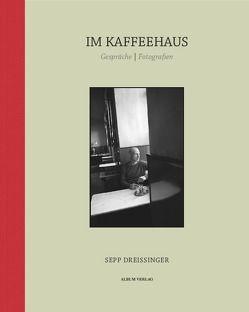 IM KAFFEEHAUS von Dreissinger,  Sepp