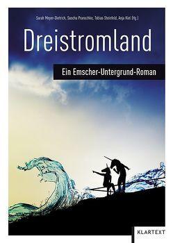 Dreistromland von Kiel,  Anja, Meyer-Dietrich,  Sarah, Pranschke,  Sascha, Steinfeld,  Tobias