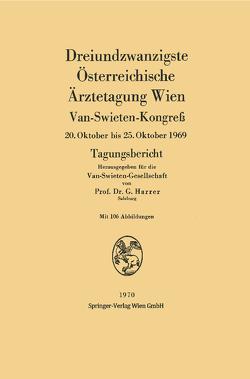 Dreiundzwanzigste Österreichische Ärztetagung Wien von Harrer,  Gerhart