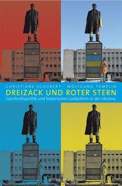 Dreizack und Roter Stern von Schubert,  Christiane, Templin,  Wolfgang