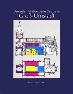 Dreizehn Jahrhunderte Kirche in Gross-Umstadt von Balz,  H M, Courtin,  J, Krebs,  F, Sommer,  Johannes