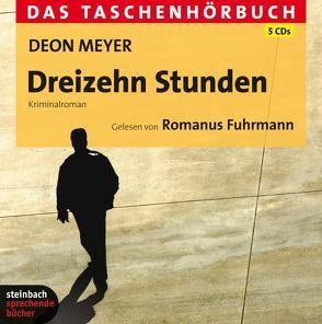 Dreizehn Stunden von Fuhrmann,  Romanus, Meyer,  Deon