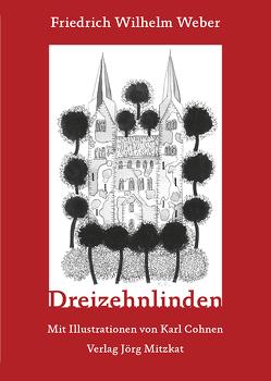 Dreizehnlinden von Cohnen,  Karl, Weber,  Friedrich Wilhelm