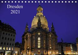 Dresden 2021 (Tischkalender 2021 DIN A5 quer) von Nordstern