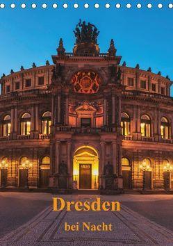 Dresden bei Nacht (Tischkalender 2018 DIN A5 hoch) von Kirsch,  Gunter